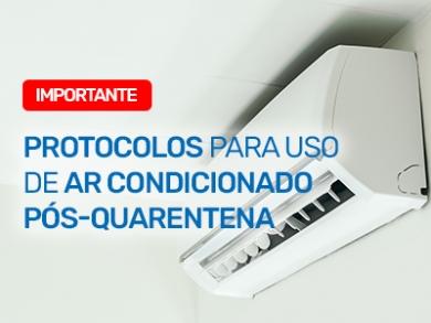 Protocolos para Uso de Equipamentos de Ar Condicionado Pós-Quarentena